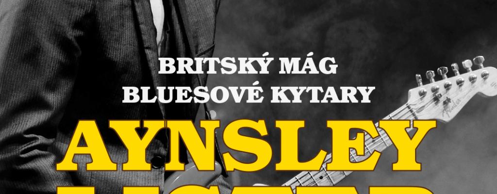 Excelentní britský kytarista Aynsley Lister na Malé scéně