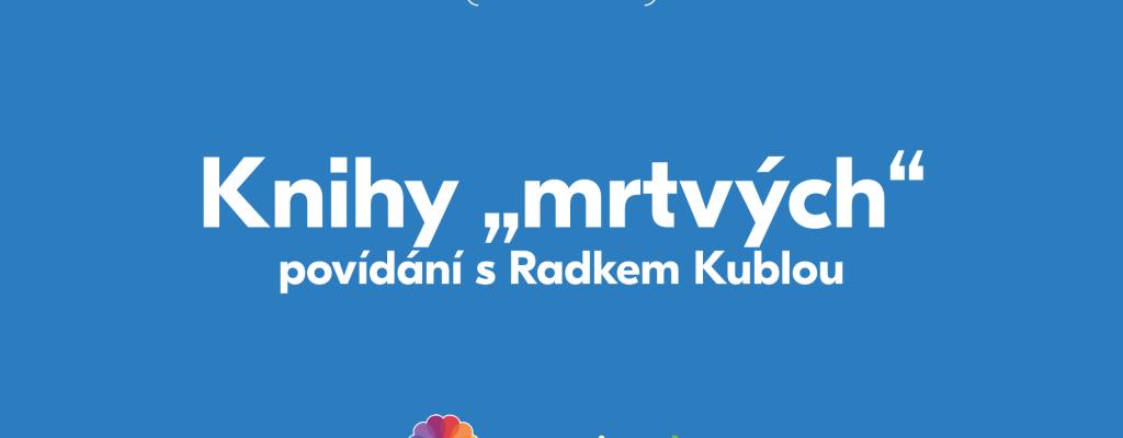 """Radek Kubla bude povídat online o """"Knihách mrtvých"""""""