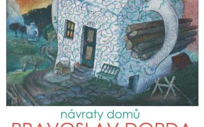 Pravoslav Dorda: Návraty domů