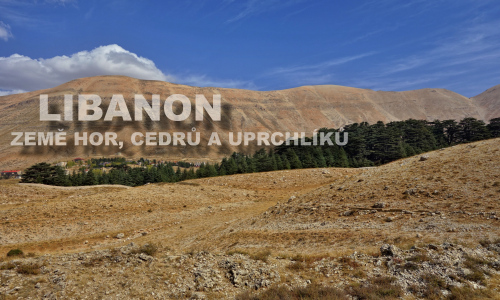 Libanon - země hor, cedrů a uprchlíků