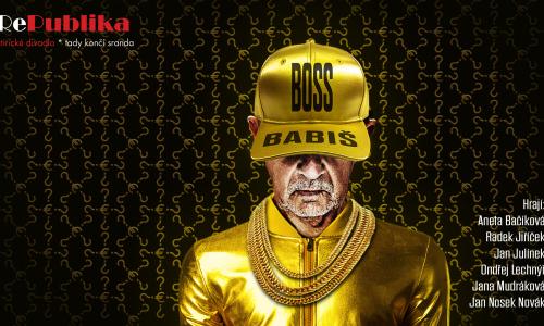 Divadlo Republika – Boss Babiš
