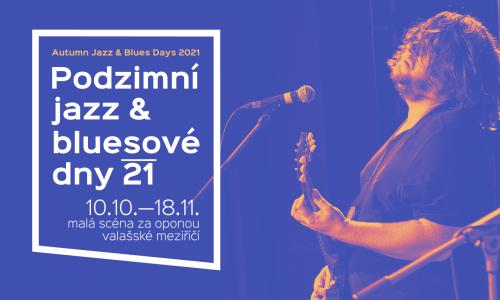 Podzimní jazz & bluesové dny 2021