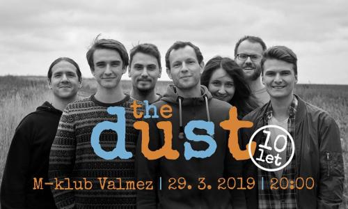 Parta The Dust oslaví deset let na scéně