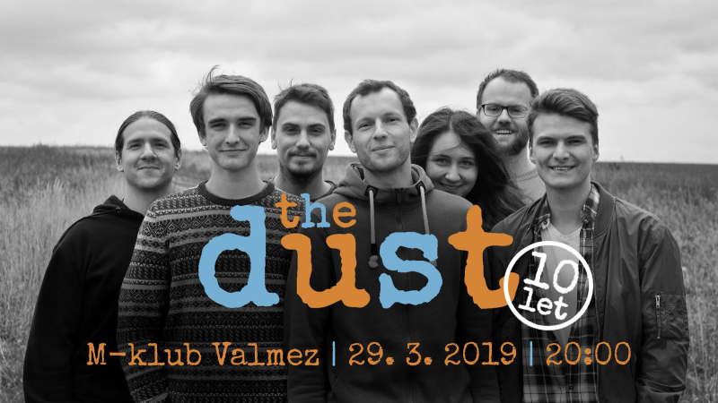 The Dust: The Dust slaví 10 let!