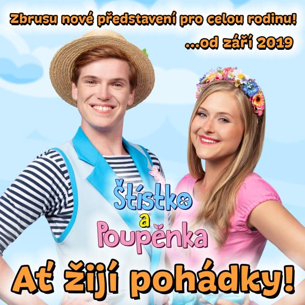 Štístko a Poupěnka - Ať žijí pohádky!