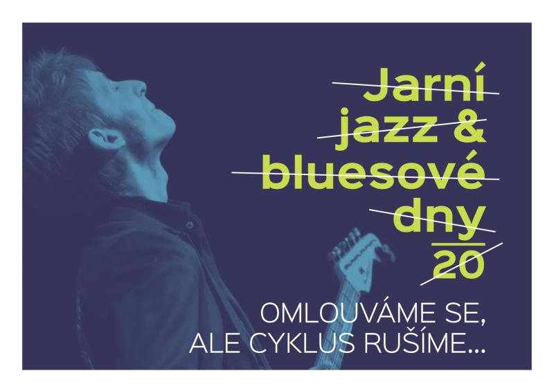 ZRUŠENO - Jarní jazz & bluesové dny