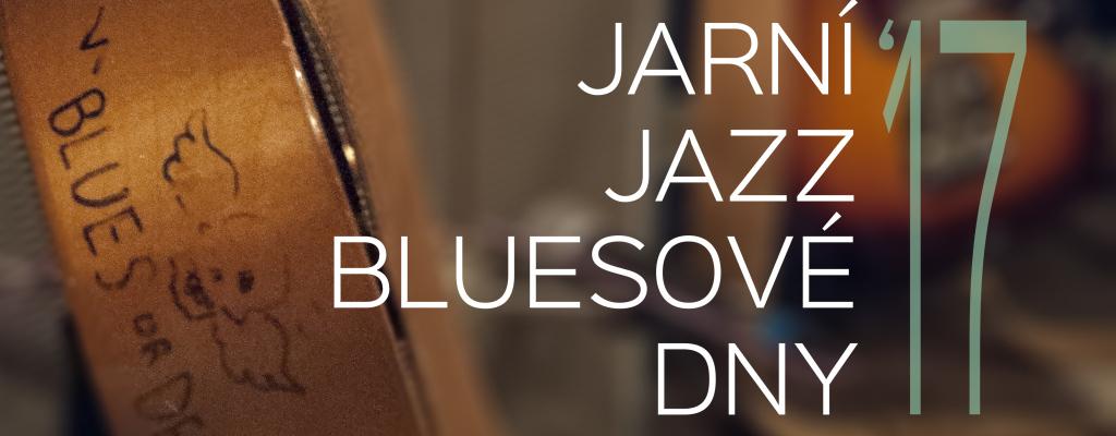 Jarní jazz-bluesové dny 2017 lákají na mezinárodní umělce